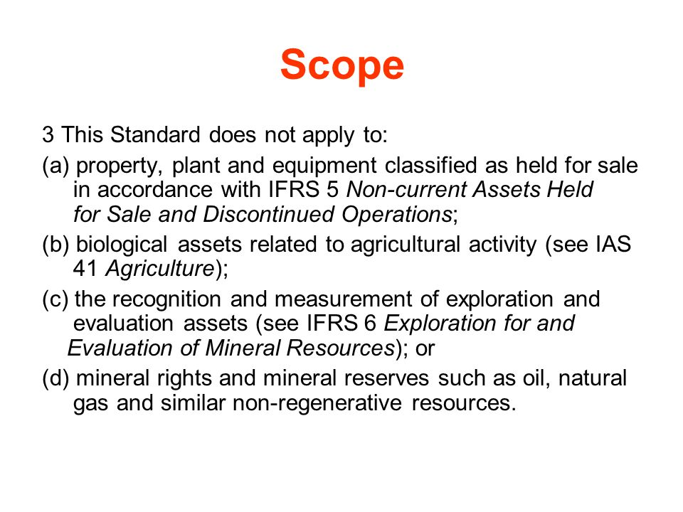 Scope 3 This Standard does not apply to: