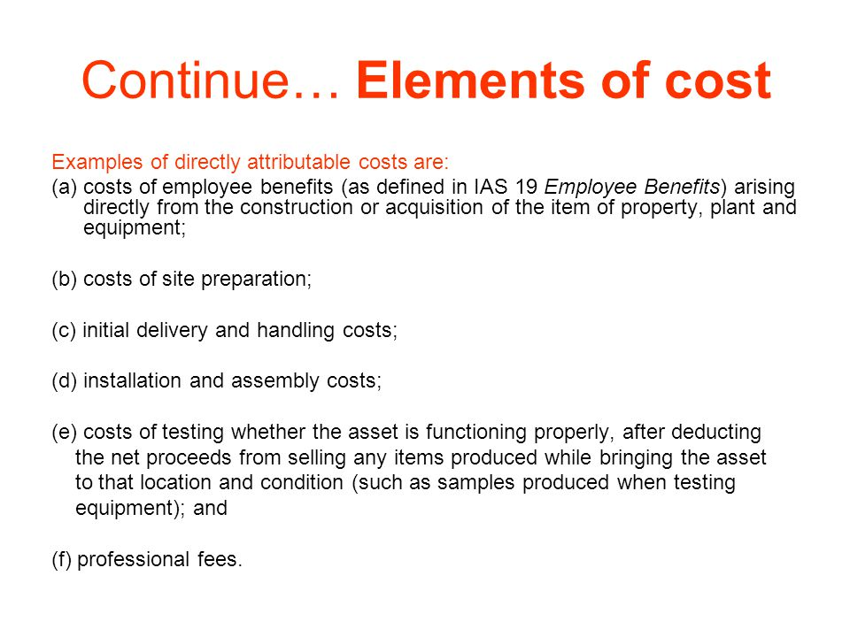 Continue… Elements of cost