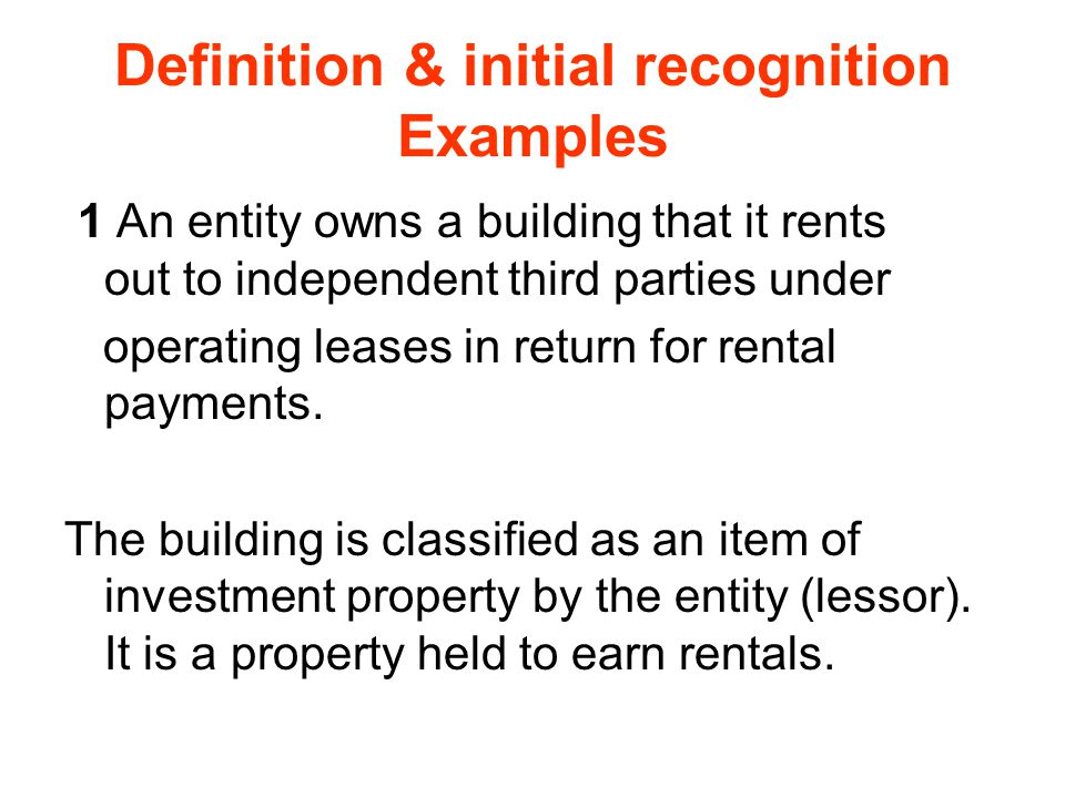 Definition & initial recognition Examples