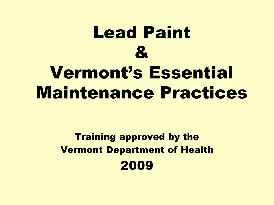 Lead Paint & Vermont's Essential Maintenance Practices