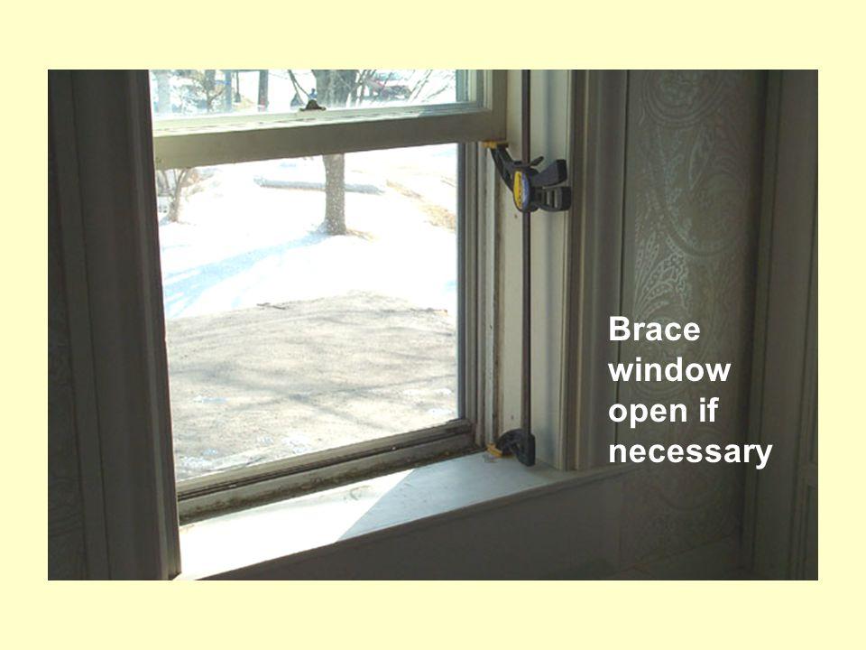 Brace window open if necessary