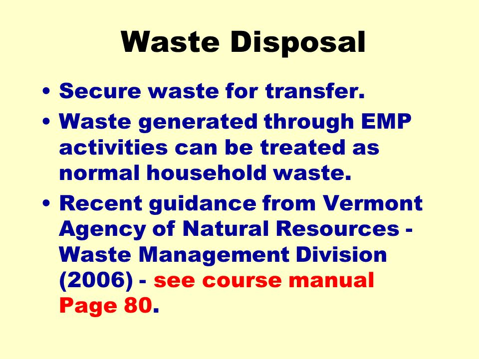 Waste Disposal Secure waste for transfer.