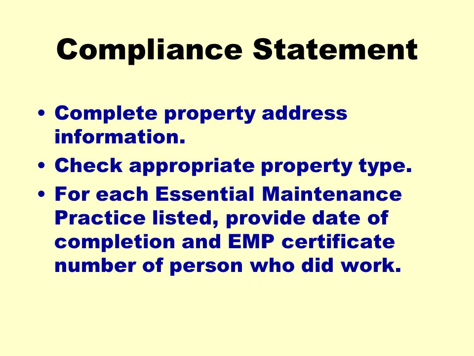 Compliance Statement Complete property address information.