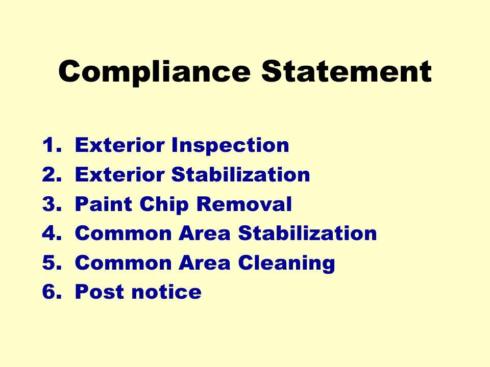 Compliance Statement Exterior Inspection Exterior Stabilization
