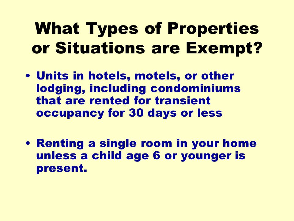 What Types of Properties or Situations are Exempt