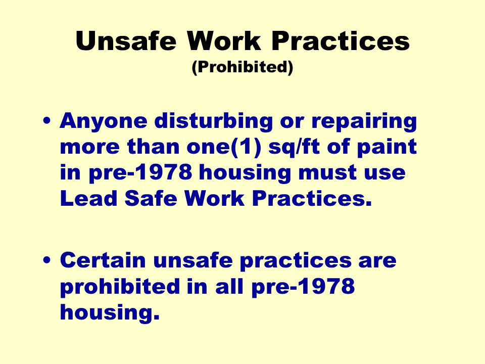 Unsafe Work Practices (Prohibited)
