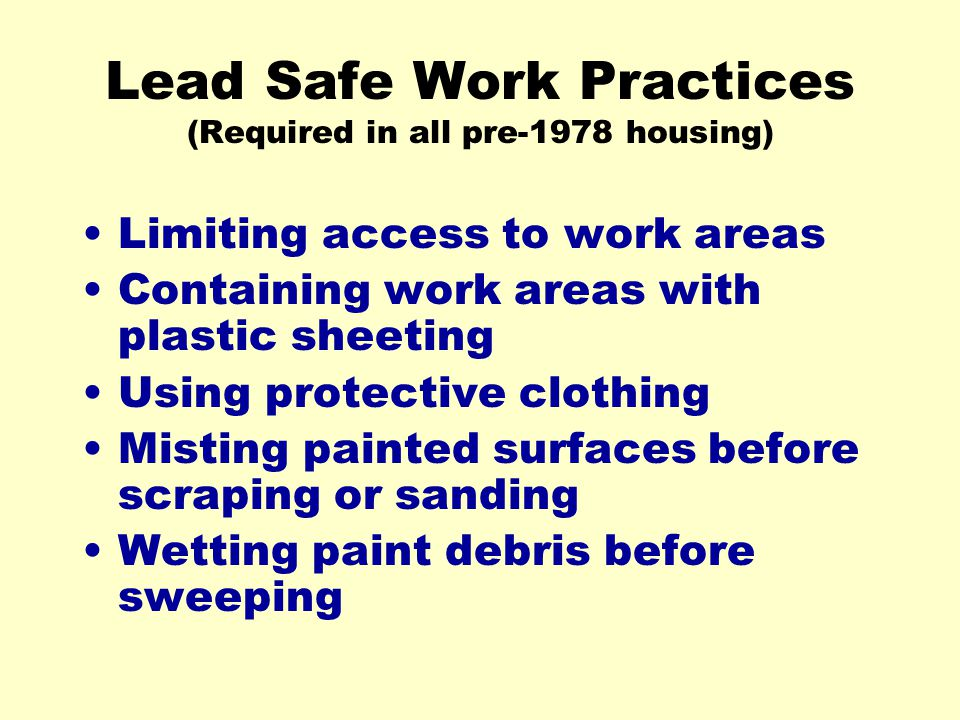 Lead Safe Work Practices (Required in all pre-1978 housing)