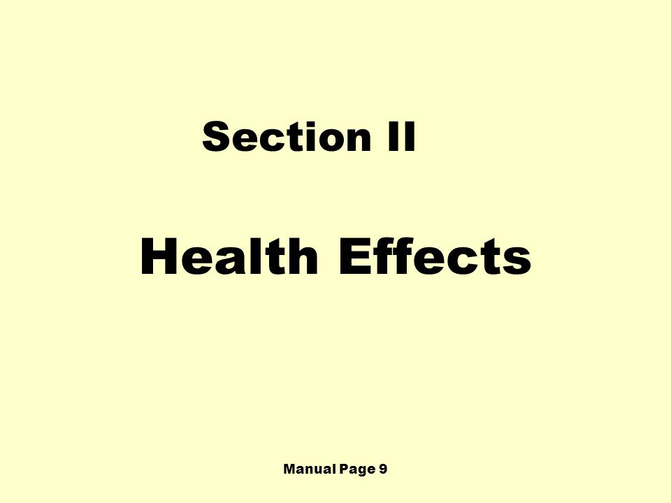 Section II Health Effects Manual Page 9