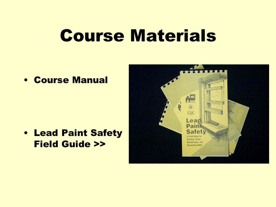 Course Materials Course Manual Lead Paint Safety Field Guide >>