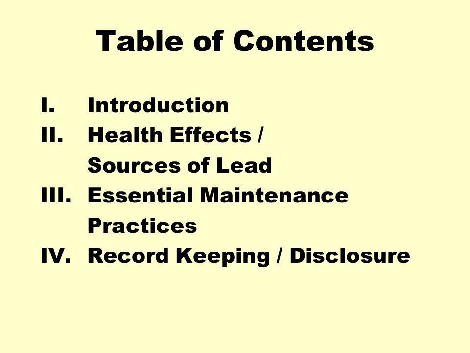 Table of Contents I. Introduction II. Health Effects / Sources of Lead
