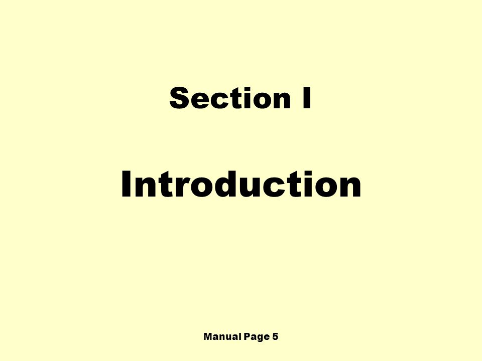 Section I Introduction Manual Page 5