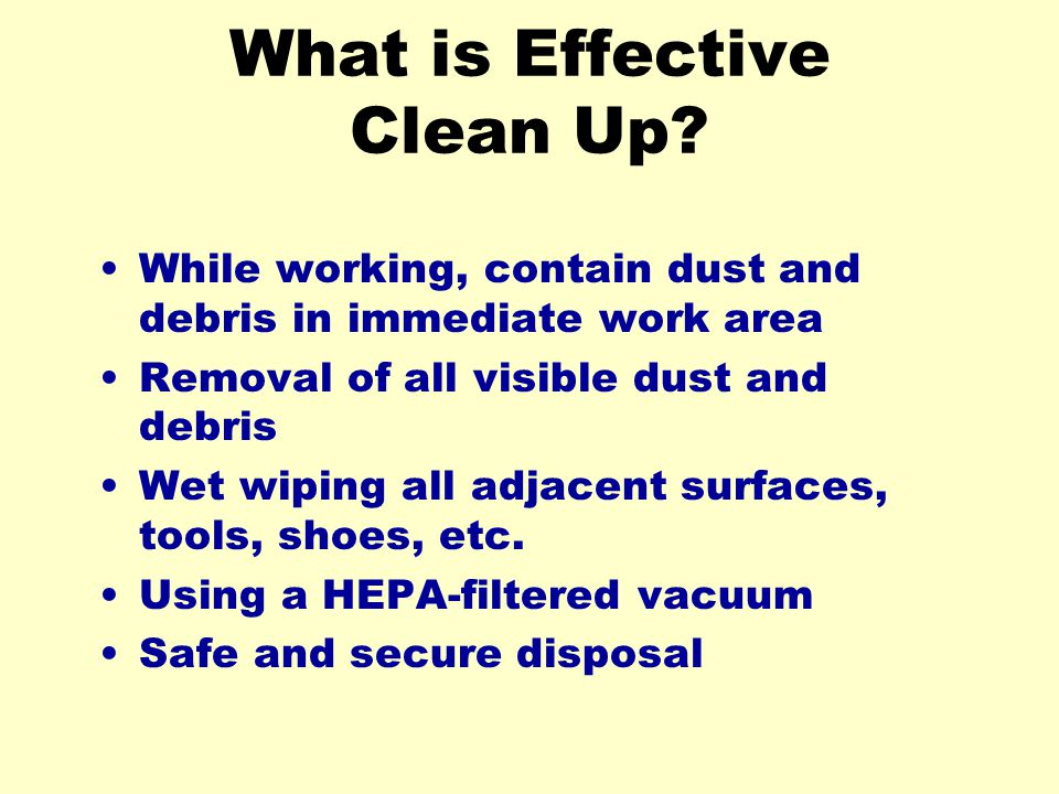 What is Effective Clean Up