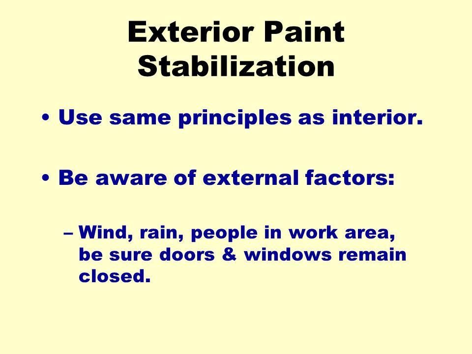 Exterior Paint Stabilization
