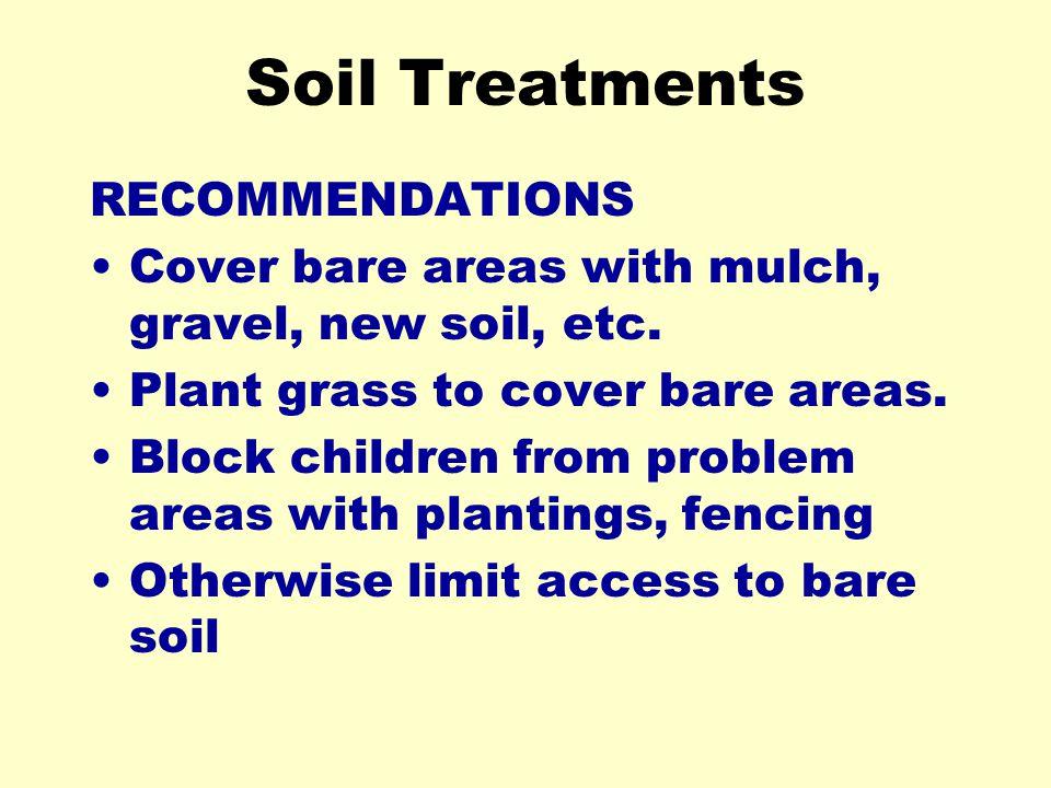 Soil Treatments RECOMMENDATIONS