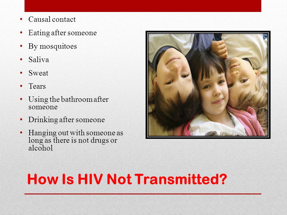 How Is HIV Not Transmitted