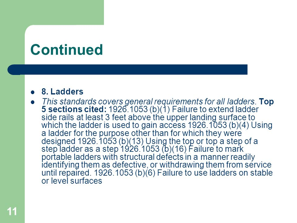 Continued 8. Ladders.