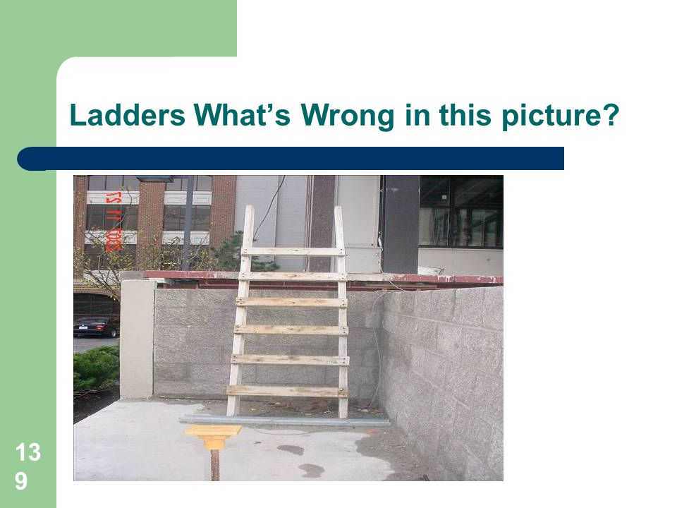 Ladders What's Wrong in this picture