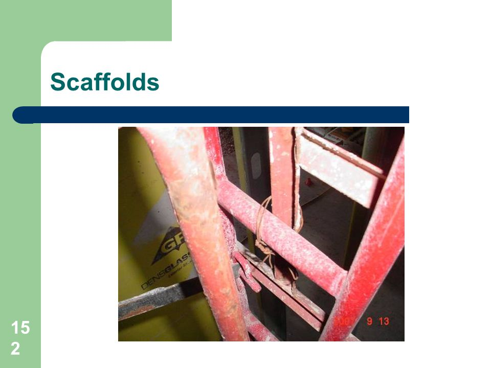 Scaffolds Proper components-No wire etc