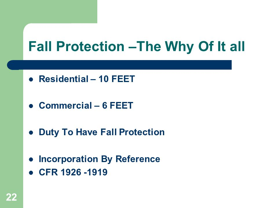 Fall Protection –The Why Of It all