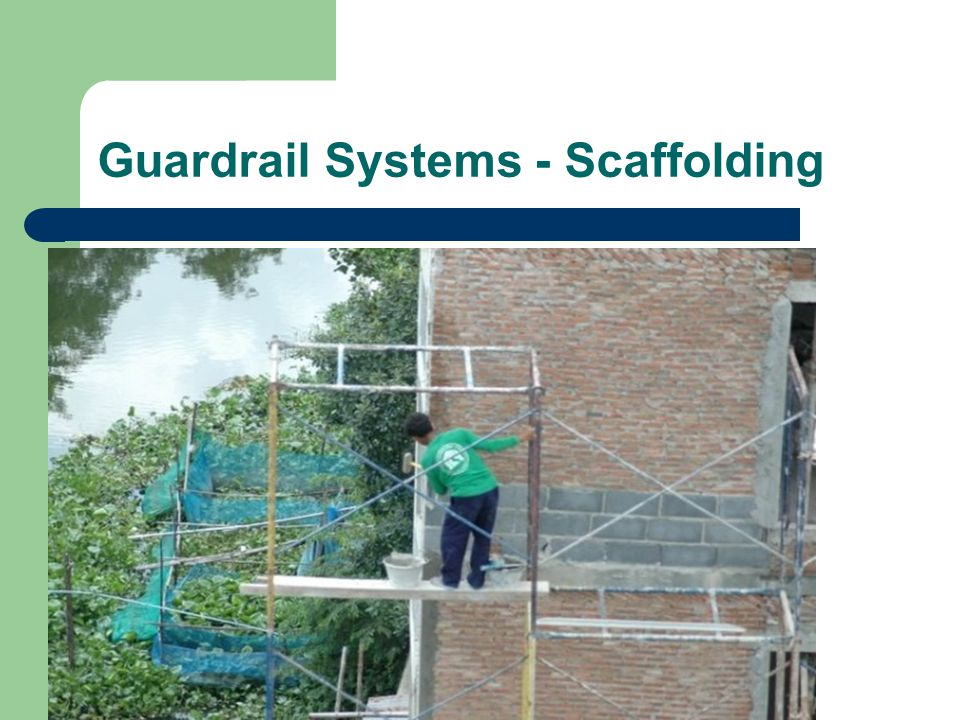 Guardrail Systems - Scaffolding