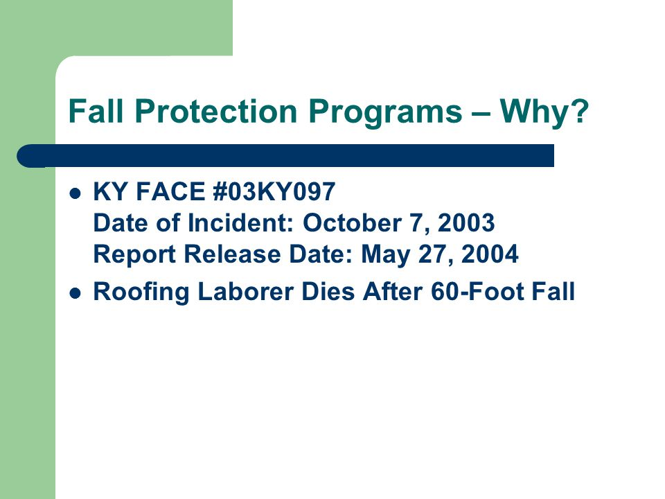 Fall Protection Programs – Why