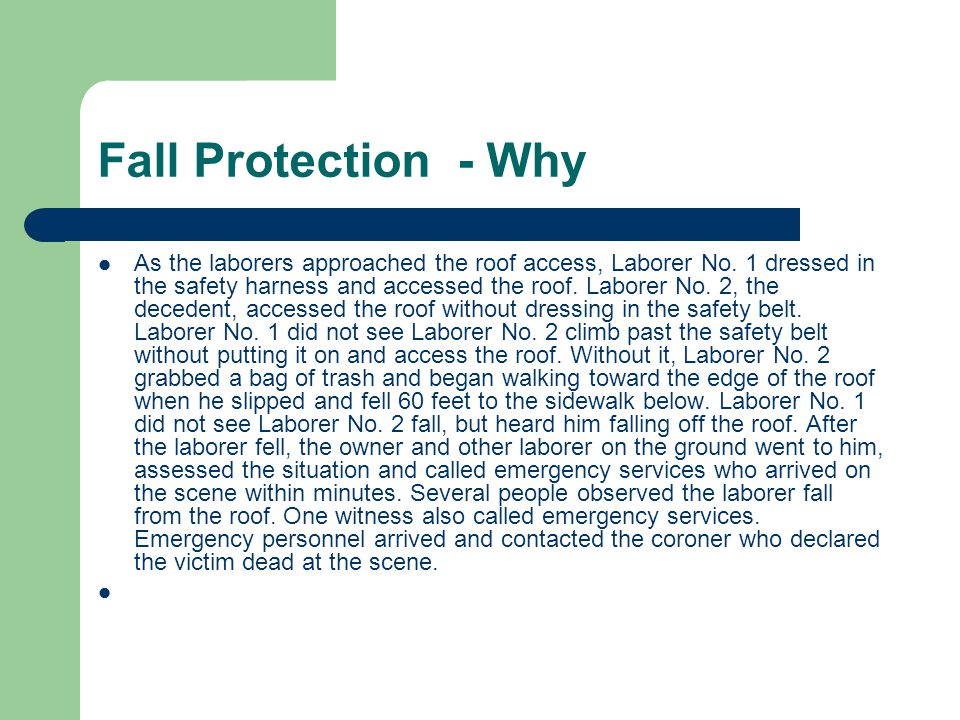 Fall Protection - Why