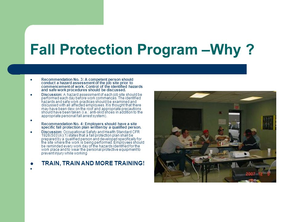 Fall Protection Program –Why