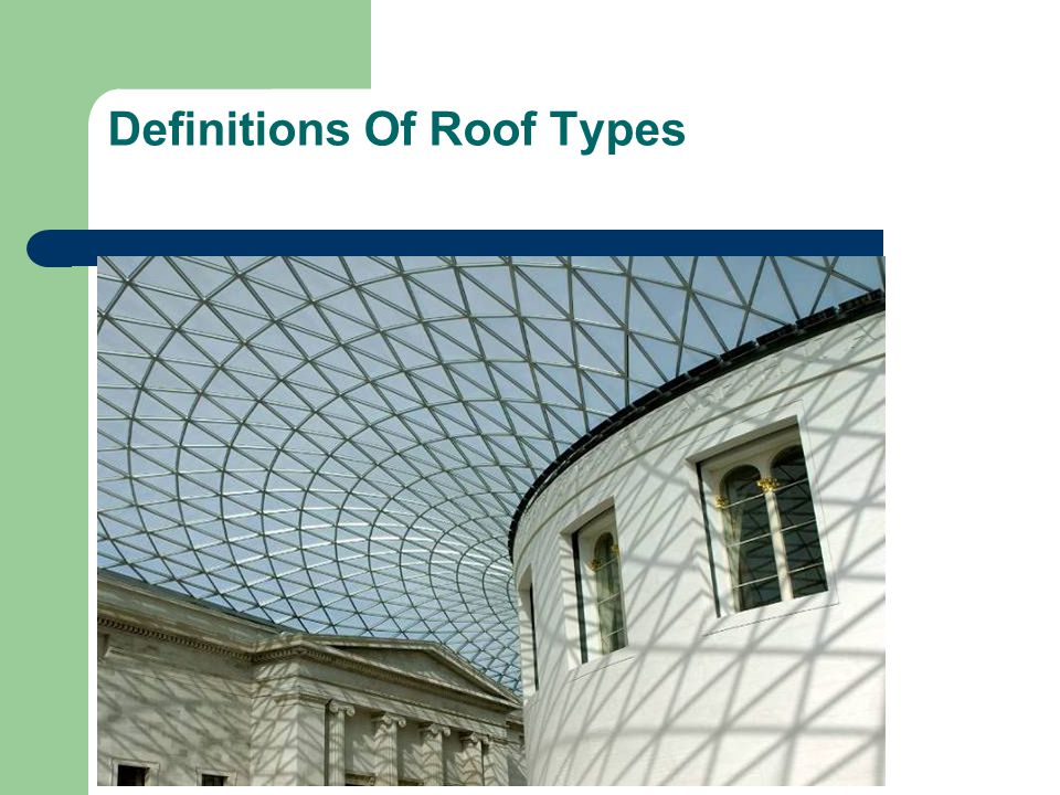 Definitions Of Roof Types