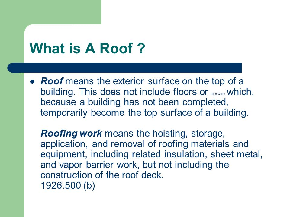 What is A Roof
