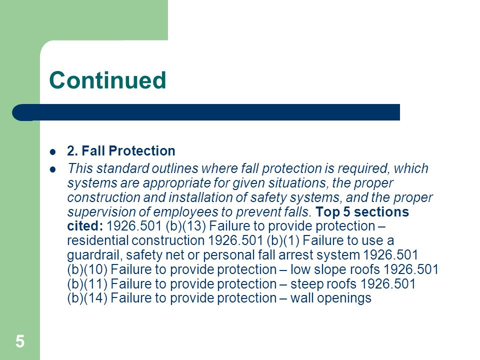 Continued 2. Fall Protection