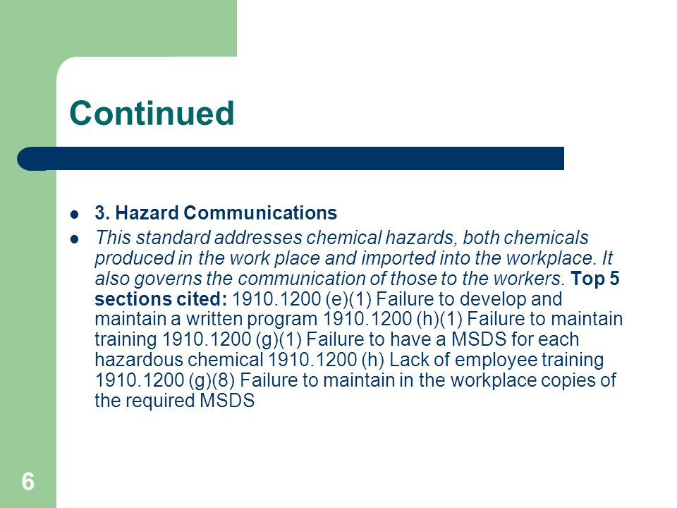Continued 3. Hazard Communications