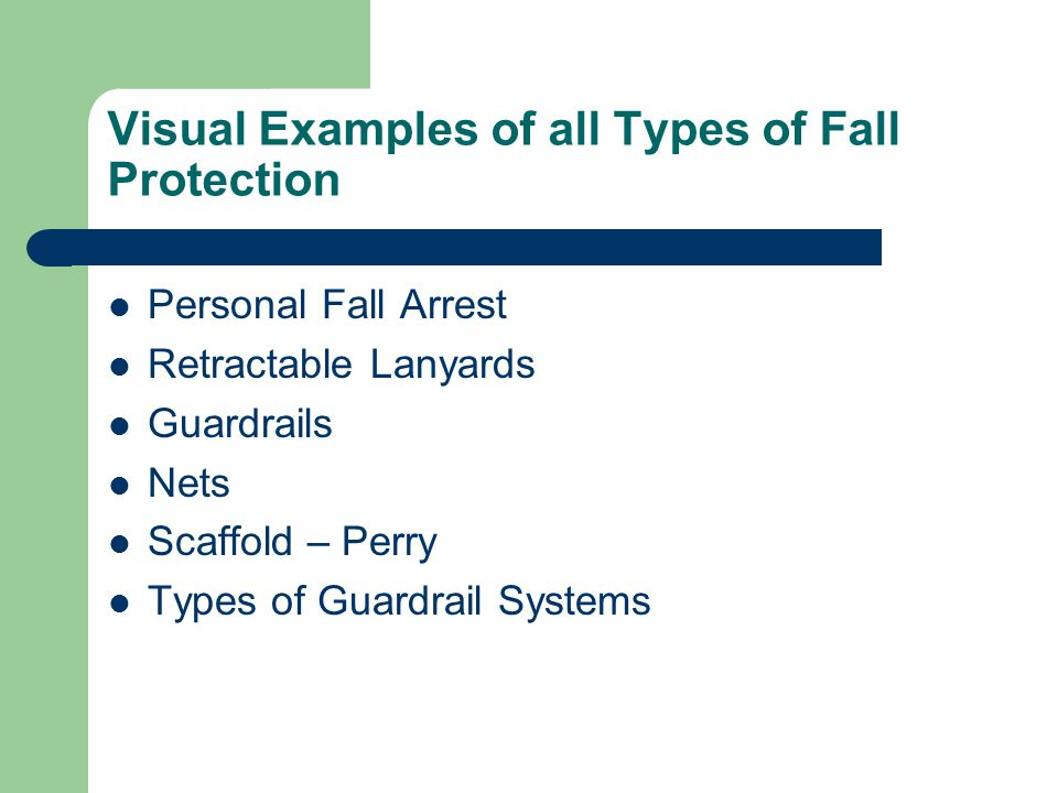 Visual Examples of all Types of Fall Protection