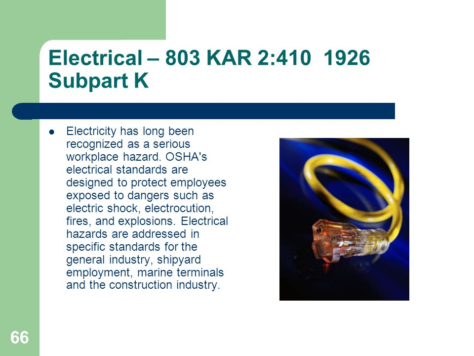 Electrical – 803 KAR 2:410 1926 Subpart K