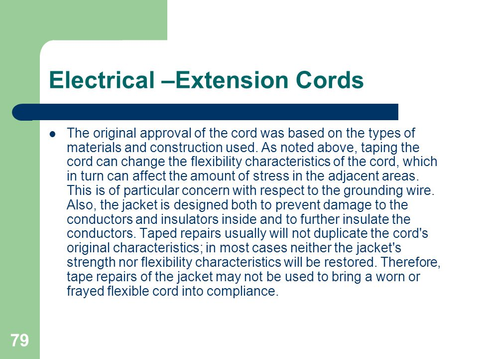 Electrical –Extension Cords