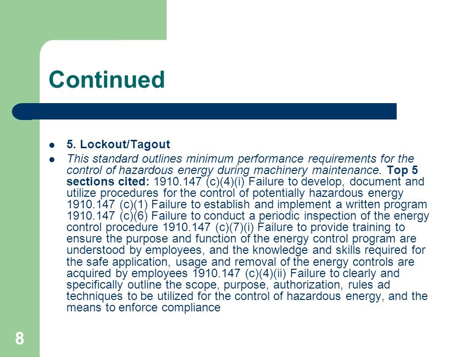 Continued 5. Lockout/Tagout