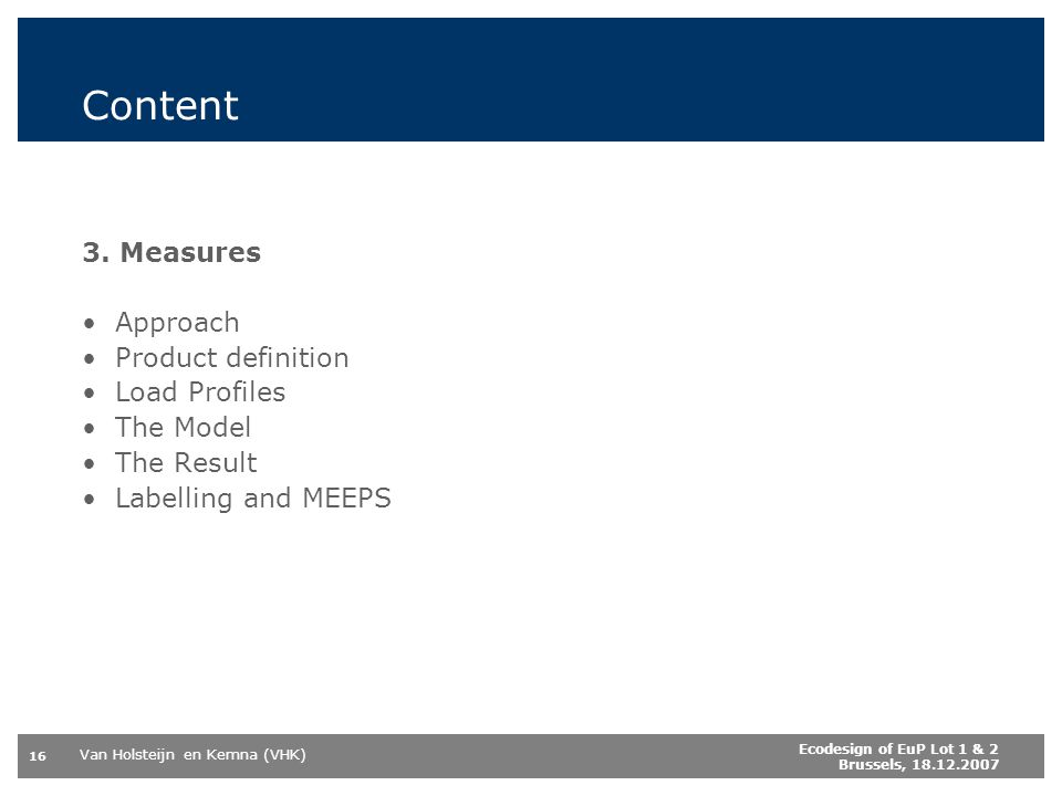 Content 3. Measures Approach Product definition Load Profiles
