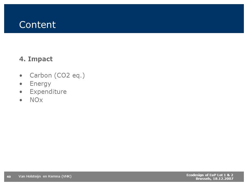 Content 4. Impact Carbon (CO2 eq.) Energy Expenditure NOx