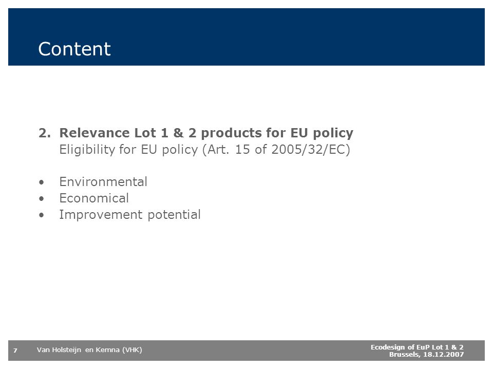 Content 2. Relevance Lot 1 & 2 products for EU policy