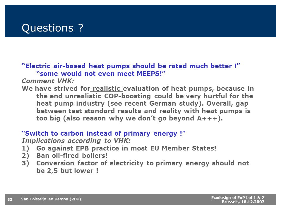 Questions Electric air-based heat pumps should be rated much better ! some would not even meet MEEPS!