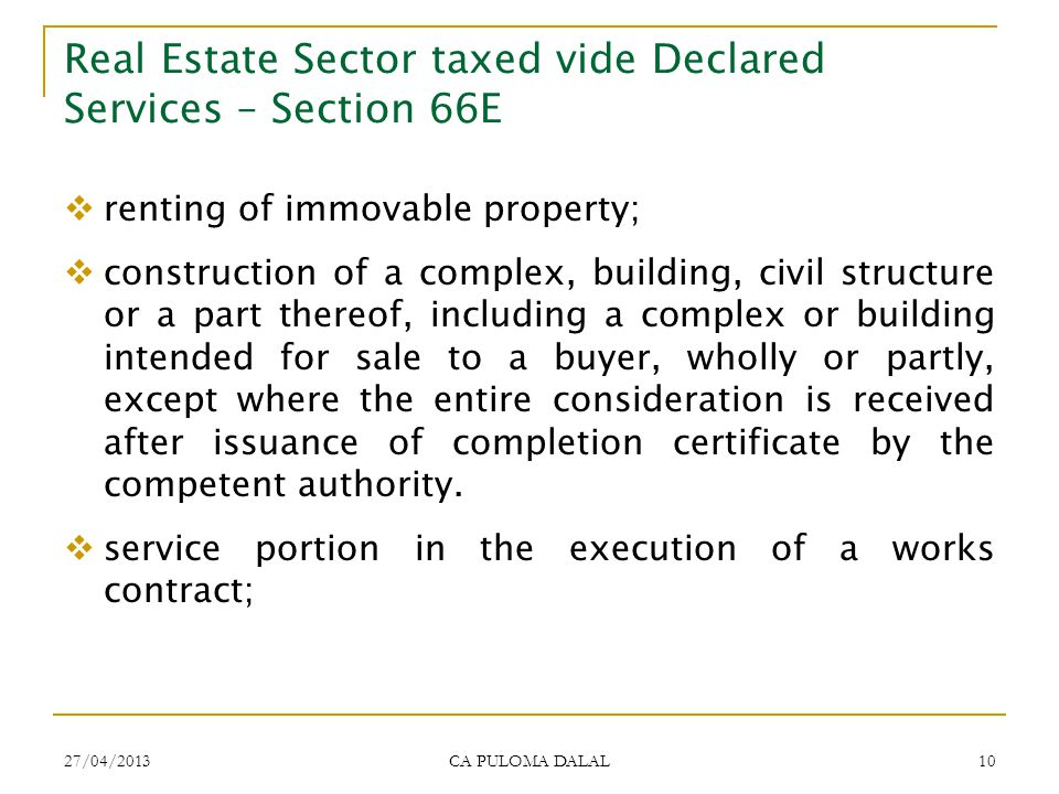Real Estate Sector taxed vide Declared Services – Section 66E