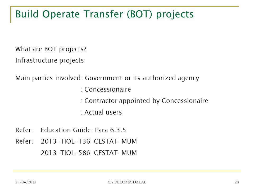 Build Operate Transfer (BOT) projects