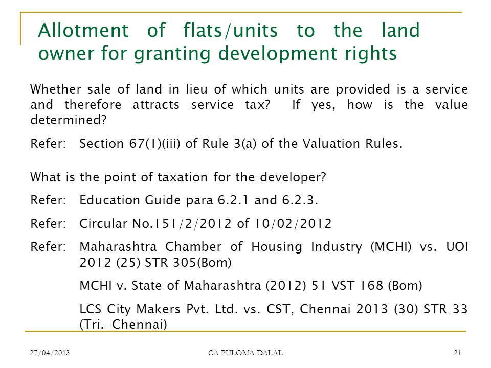 Allotment of flats/units to the land owner for granting development rights