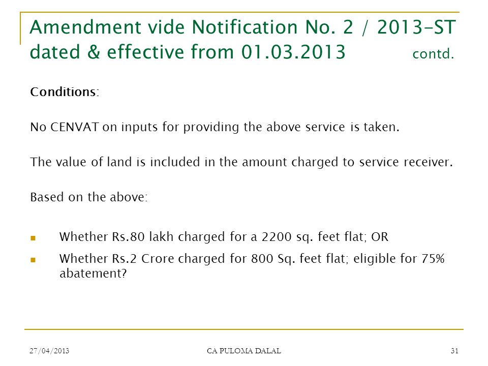 Amendment vide Notification No. 2 / 2013-ST dated & effective from 01