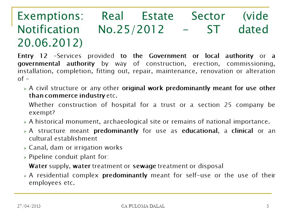 Exemptions: Real Estate Sector (vide Notification No