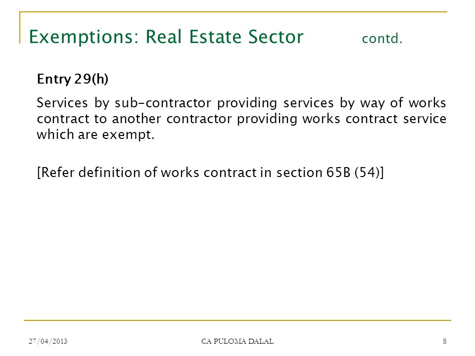 Exemptions: Real Estate Sector contd.