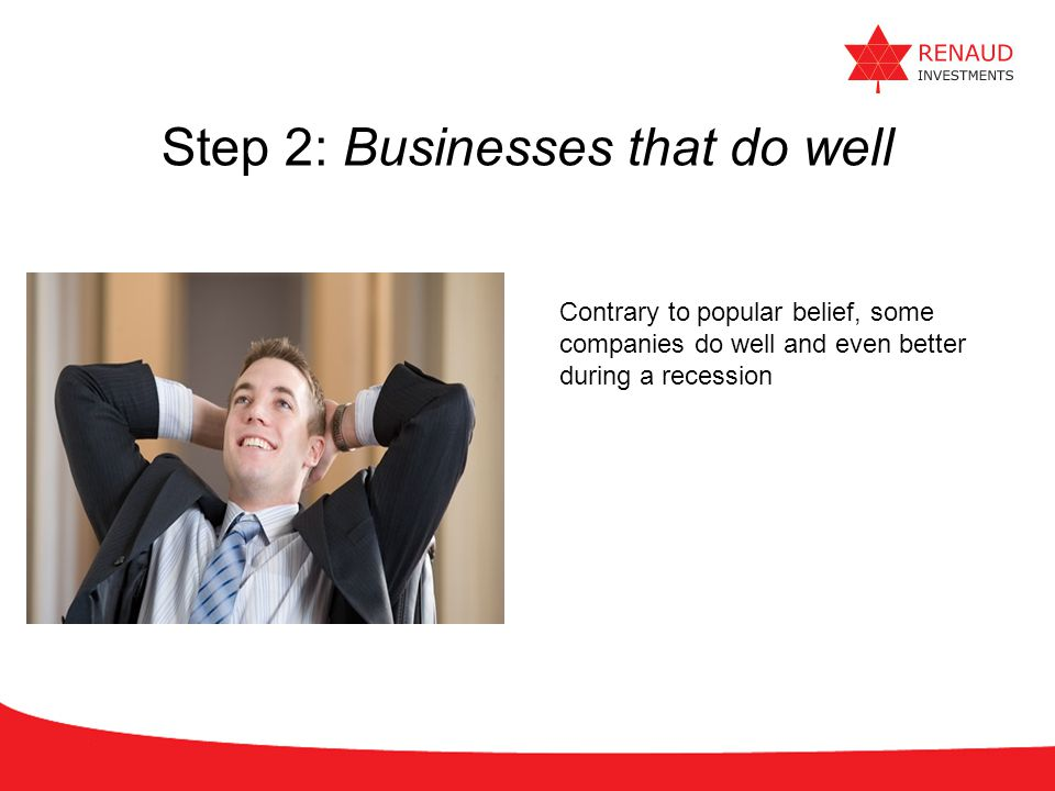 Step 2: Businesses that do well