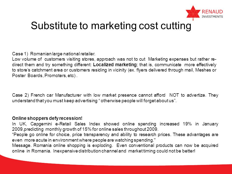 Substitute to marketing cost cutting