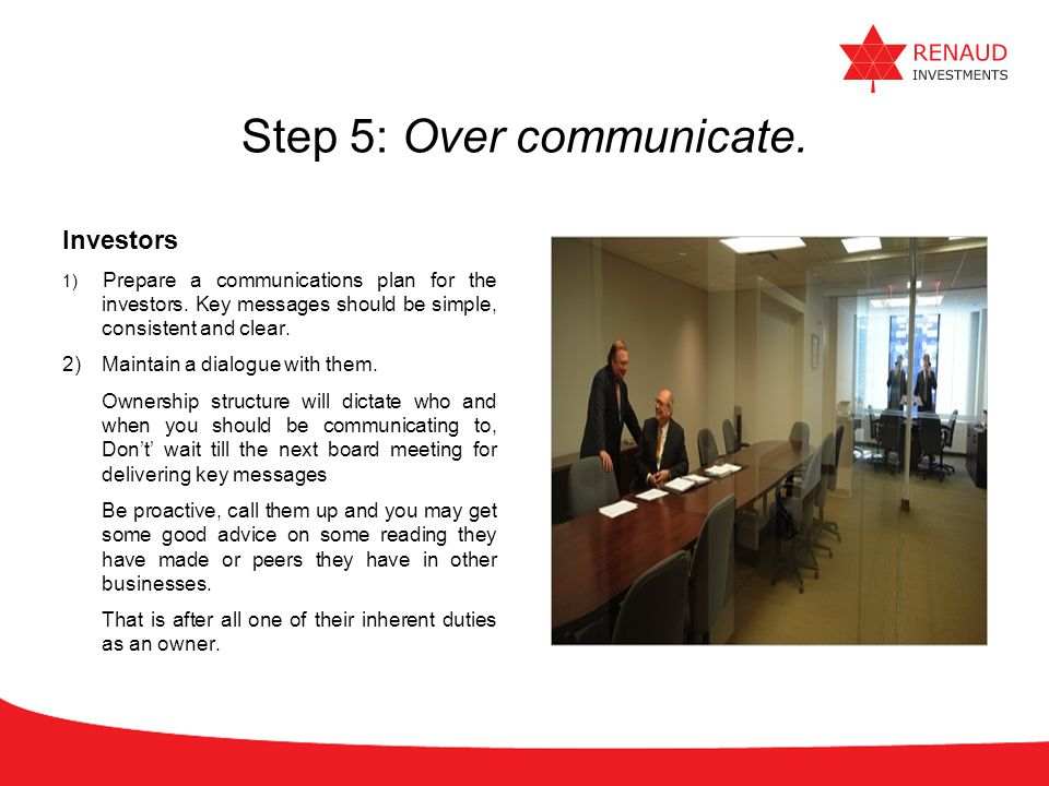 Step 5: Over communicate.