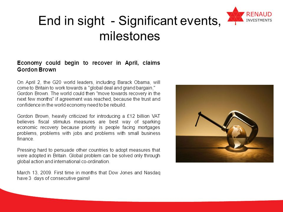 End in sight - Significant events, milestones