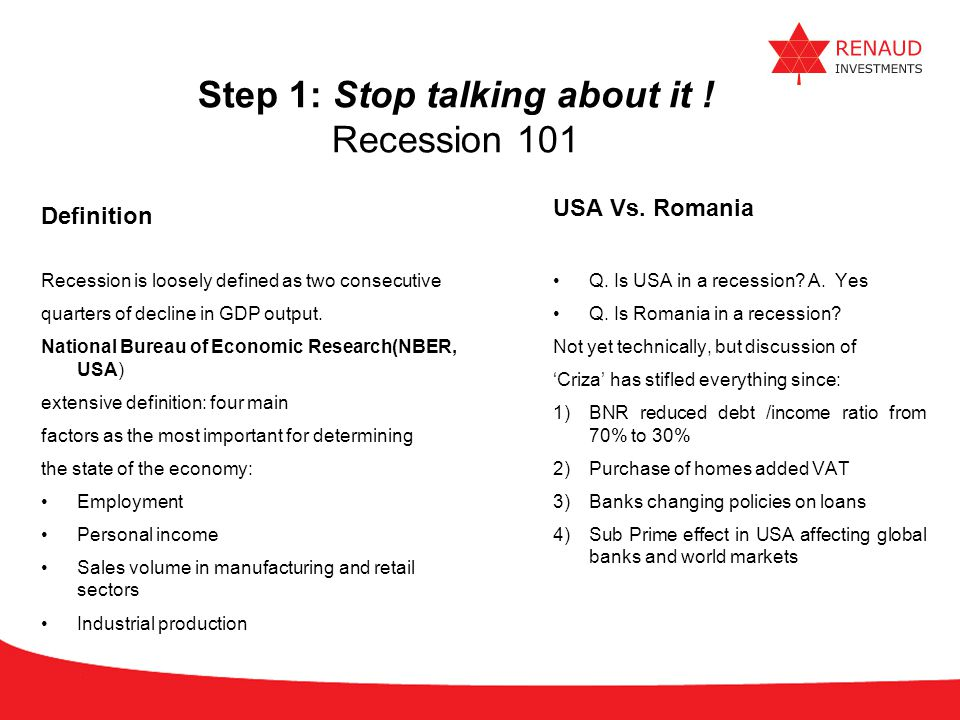 Step 1: Stop talking about it ! Recession 101